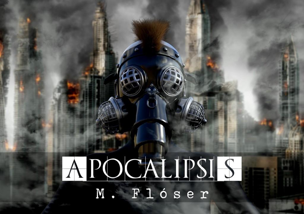 Primer plano persona máscara de gas, al fondo una ciudad destrozada, en llamas.  El título del relato es: Apocalipsis.