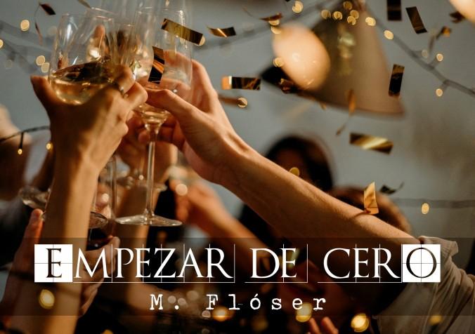 Muchas manos alzadas con copas de champán, haciéndolas chocar en un brindis mientras cae confeti. El relato se llama: Empezar de cero.