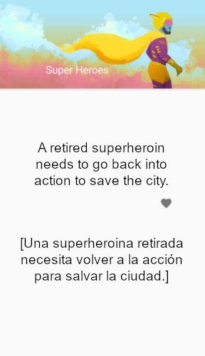 """Captura de pantalla de la aplicación What to Draw en la que me sugiere el siguiente tema para mi relato: """"Una superheroina retirada necesita volver a la acción para salvar la ciudad""""."""