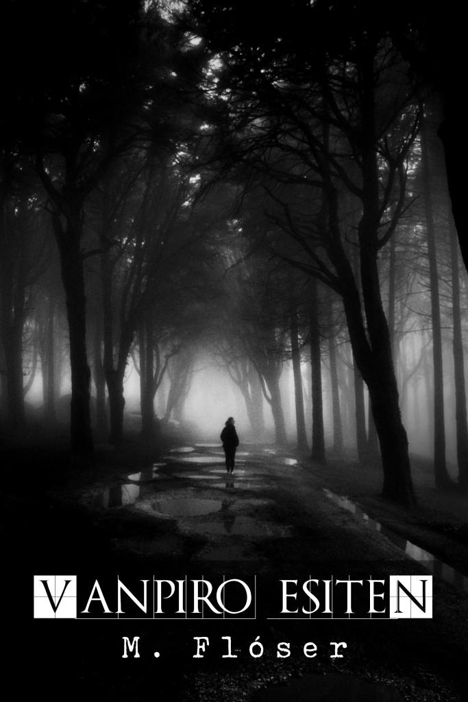 Vemos lo que parece un camino por un parque urbano con árboles frondosos. Hay niebla y está oscuro. A lo lejos hay una mujer caminando, alejándose de nosotros y mirando hacia atrás por encima del hombro. El relato se titula: Vanpiro esiten.